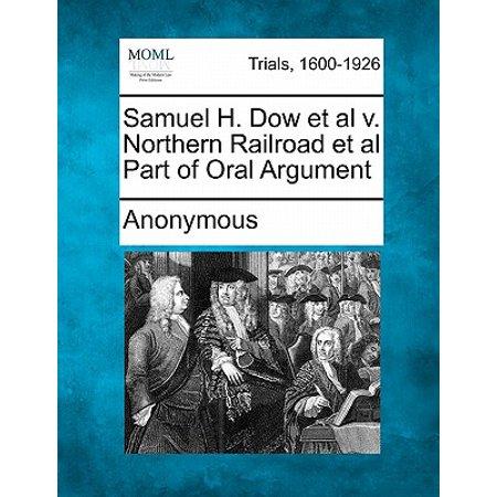 Samuel H. Dow et al V. Northern Railroad et al Part of Oral Argument