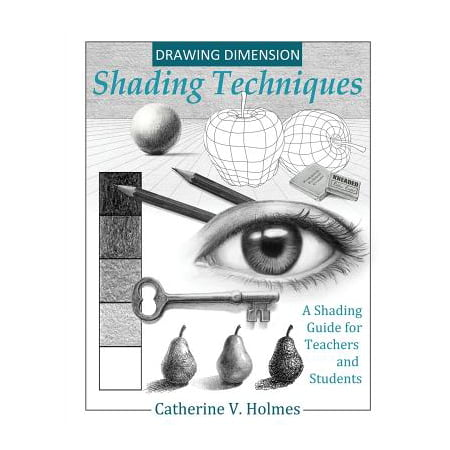 Drawing Dimensions : A Shading Guide for Teachers and Students - Teachers Stuff