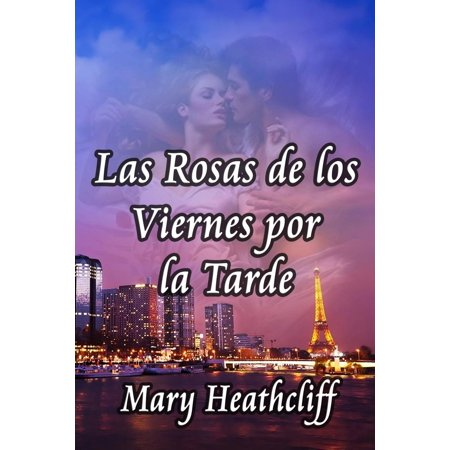Las Rosas de los Viernes por la Tarde - eBook