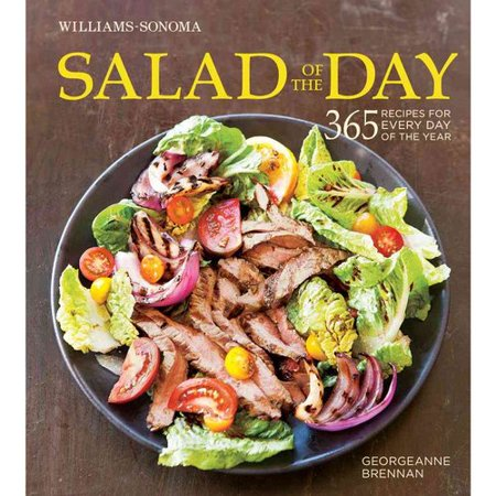 Williams Sonoma Salad Of The Day  365 Recipes For Every Day Of The Year