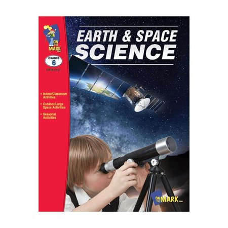 On The Mark Press Otm2157 Earth   Space Science Grade 6