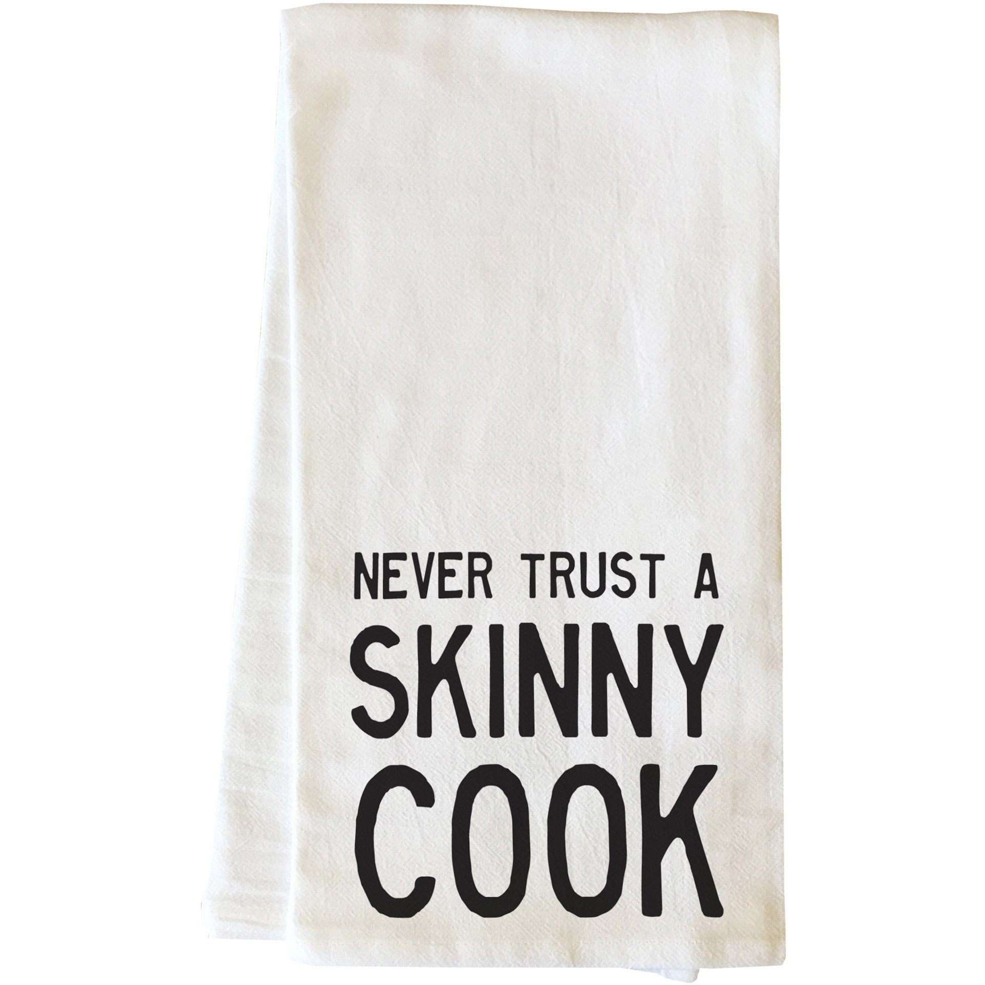 """Never Trust A Skinny Cook"" Tea Towel by OneBellaCasa"