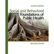 Social and Behavioral Foundations of Public Health (Hardcover)