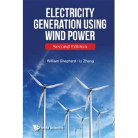Electricity Generation Using Wind Power (Second Edition) (Hardcover)