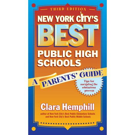 New York City's Best Public High Schools: A Parents' Guide (Paperback) ()