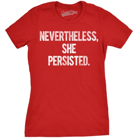 Womens Nevertheless She Persisted Funny Political Congress Senate T (She Rules Womens Collection)