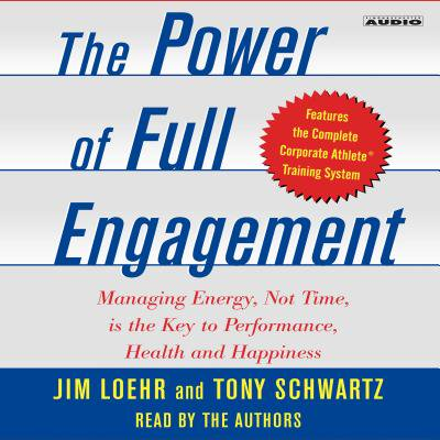 The Power of Full Engagement - Audiobook (The Power Of The Powerless Full Text)