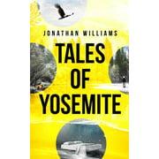 Tales of Yosemite - eBook