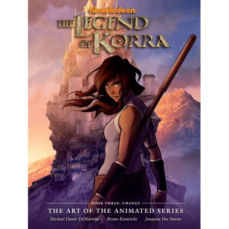 The Legend of Korra: The Art of the Animated Series Book Three: