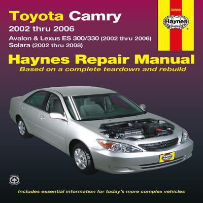 Toyota Camry Avalon   Lexus Es 300 330  2002 Thru 2006  Solara  2002 Thru 2008  Haines Repair Manula