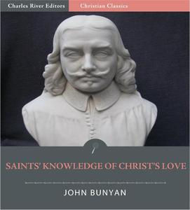 The Saints' Knowledge of Christ's Love (Illustrated Edition) - eBook