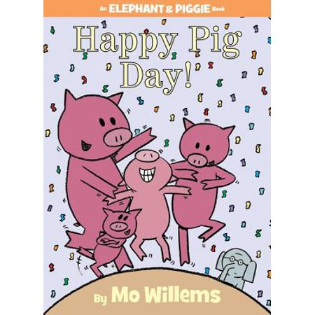 Happy Pig Day! (Hardcover)](When Is Happy Halloween Day 2017)