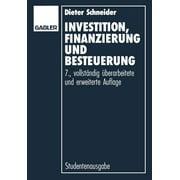 Investition, Finanzierung Und Besteuerung (Edition 7) (Paperback)