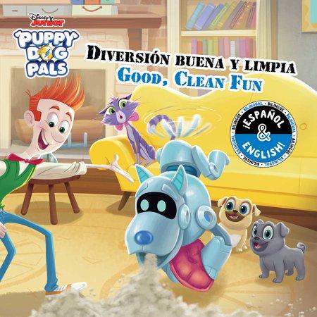 Good, Clean Fun / Diversión buena y limpia (English-Spanish) (Disney Puppy Dog