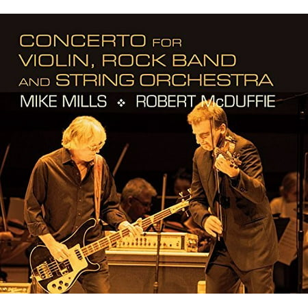 Rock Bands Violin (Mills: Concerto For Violin, Rock Band And String Orchestra)