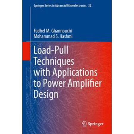 Load-Pull Techniques with Applications to Power Amplifier Design - eBook