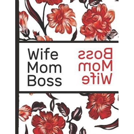 Best Mom Ever : Wife Mom Boss Red Flowers Pretty Blossom Composition Notebook College Students Wide Ruled Line Paper 8.5x11 Inspirational Gifts for