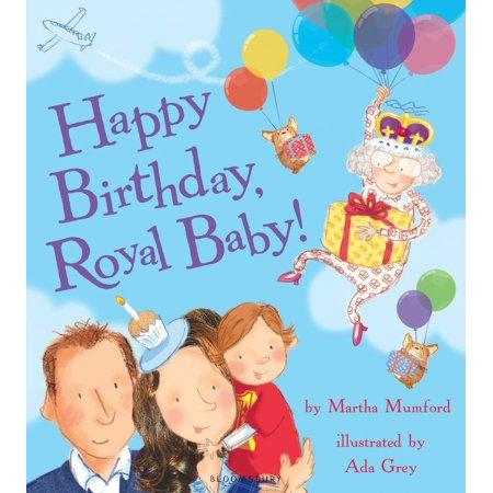 Happy Birthday, Royal Baby! - eBook