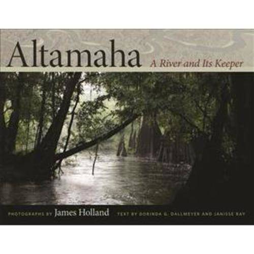 Altamaha: A River and Its Keeper