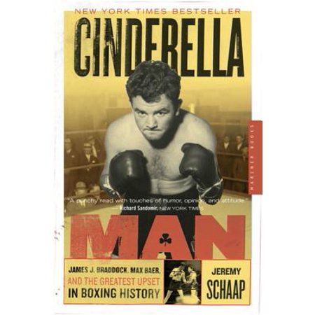 Greatest Boxing Moments - Cinderella Man : James J. Braddock, Max Baer, and the Greatest Upset in Boxing History