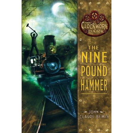 Clockwork Dark (Quality): The Nine Pound Hammer