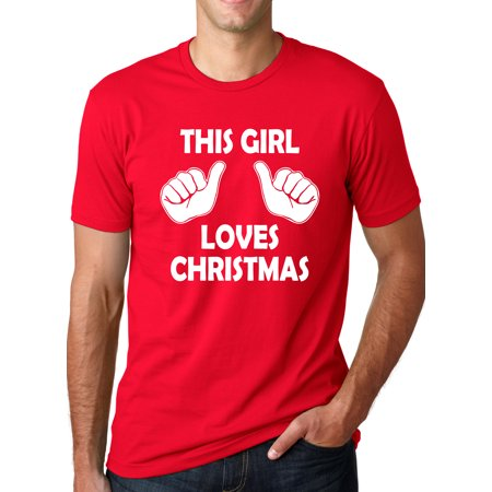 a9231e95638 Crazy Dog Funny T-Shirts - Men s RED This Girl Loves Christmas T Shirt  Funny Holiday Shirt Xmas Tee - Walmart.com