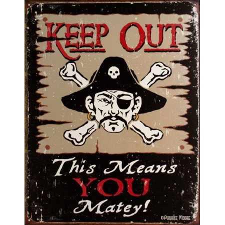 Keep Out Matey Pirate Metal Sign..., By Desperate Enterprises Inc Ship from US