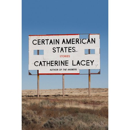 Certain American States: Stories