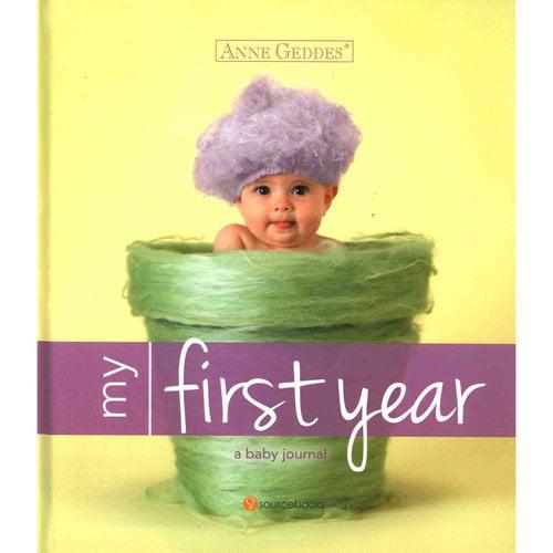 Anne Geddes My First Year: A Baby Journal