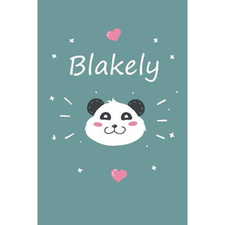 Blakely : A cute personalized panda notebook/ diary for girls and women, with 100 lined pages in 6x9 inch format. - Personal Diary - Personalized Journal - Customized Journal
