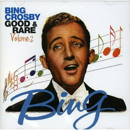 Bing Crosby - Bing Crosby: Vol. 2-Good & Rare [CD]