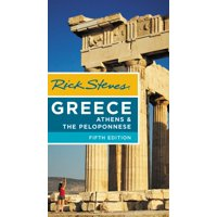 Rick steves greece: athens & the peloponnese - paperback: 9781631218125