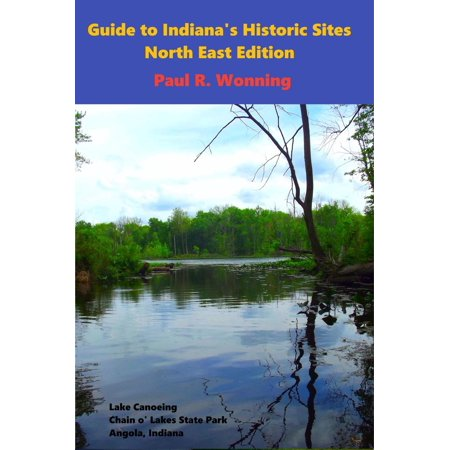 Guide to Indiana's Historic Sites - North East Edition - - Halloween North East