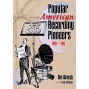 Popular American Recording Pioneers - eBook