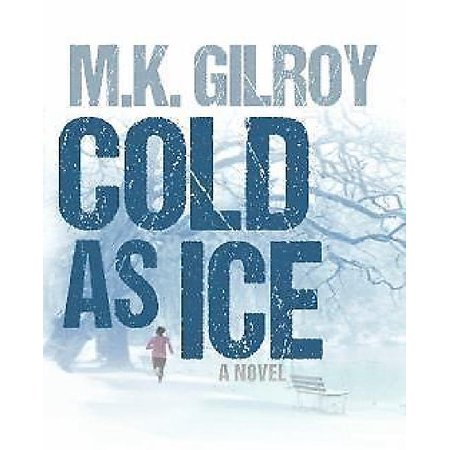 Cold As Ice  A Kristen Conner Mystery   Book 3