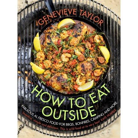 How To Eat Outside : Fabulous Al Fresco Food for BBQs, Bonfires, Camping and More - 20 Fabulous Halloween Food Ideas
