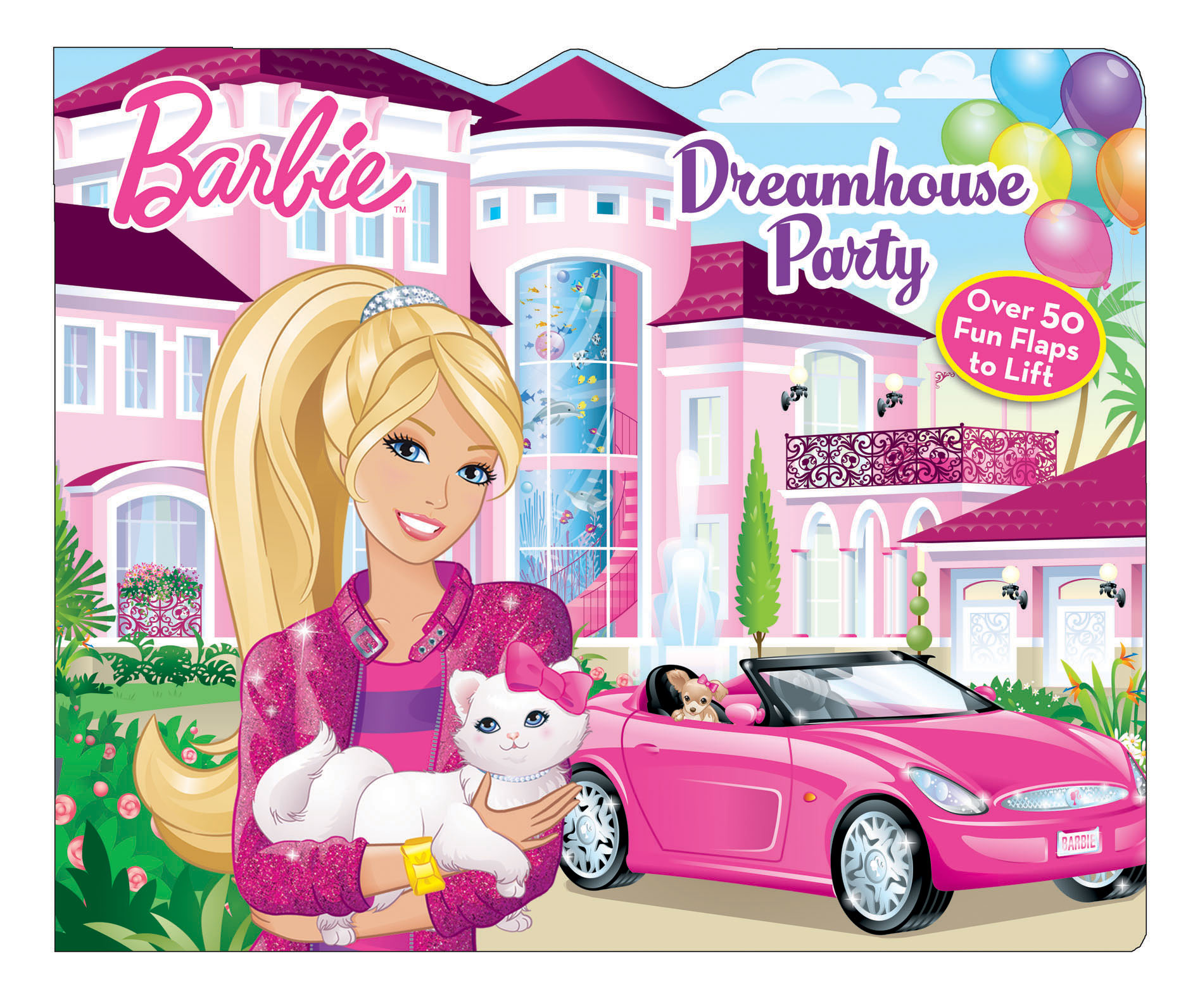 Barbie Dreamhouse Party (Part of Lift-the-Flap) By Jill Rosenblum