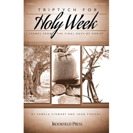 Brookfield Triptych for Holy Week (Scenes from the Final Days of Christ) SATB composed by John Purifoy (Halloween 2 Final Scene)