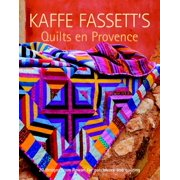 Kaffe Fassett's Quilts En Provence: Twenty Designs from Rowan for Patchwork and Quilting (Paperback)