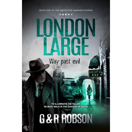London Large: Way Past Evil - eBook