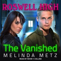 Roswell High: The Vanished (Audiobook)