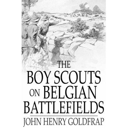 The Boy Scouts on Belgian Battlefields - eBook](Boy Scout Halloween Activities)