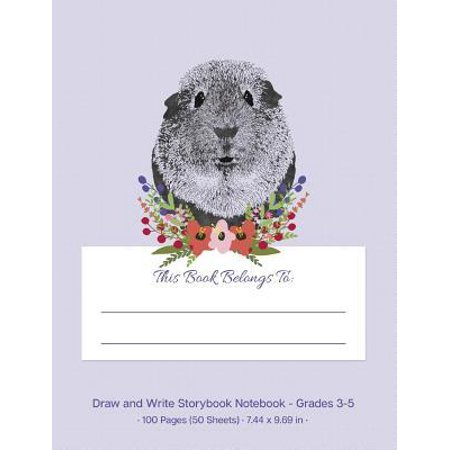 Draw and Write Storybook Notebook - Grades 3 - 5: Purple Cute Guinea Pig Creative Writing Wide Ruled Story Journal; 3rd Through 5th Grade