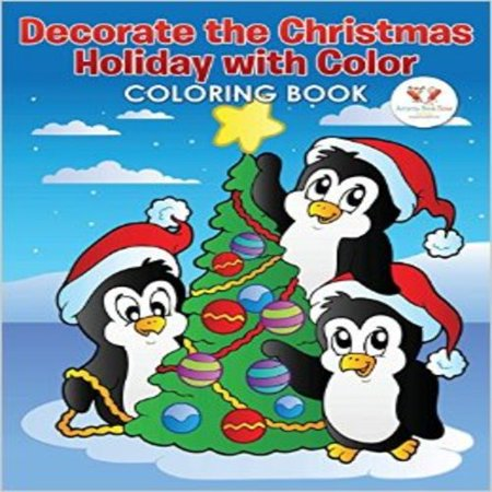 Decorate The Christmas Holiday With Color Coloring Book