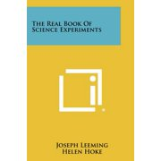 The Real Book of Science Experiments