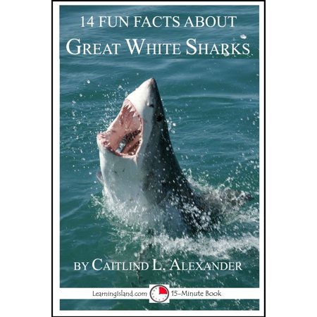 14 Fun Facts About Great White Sharks: A 15-Minute Book - eBook](Fun Fact About Halloween 2017)