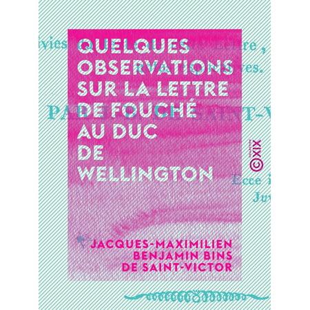 Quelques observations sur la lettre de Fouché au duc de Wellington - eBook ()
