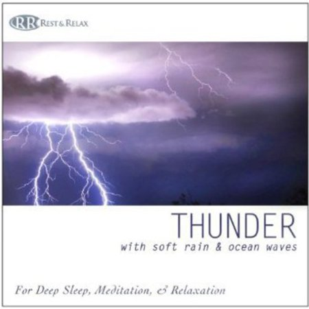 Thunder: With Soft Rain & Ocean Waves Thunderstorm (CD)