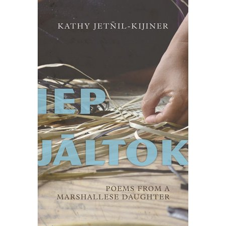 Iep Jaltok : Poems from a Marshallese Daughter - Mother Daughter Poem