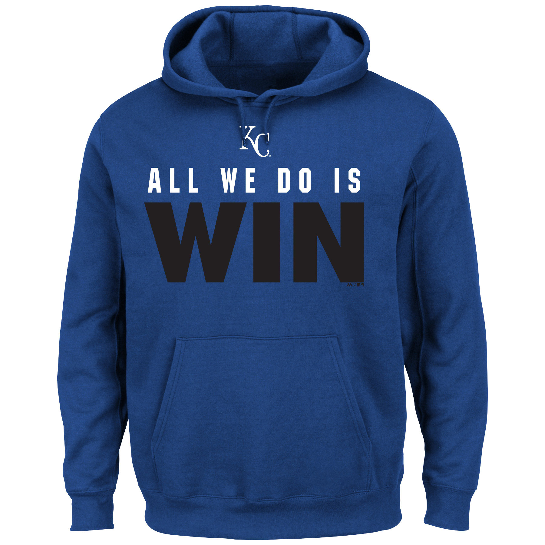 Kansas City Royals Majestic All We Do Is Win Pullover Hoodie - Royal